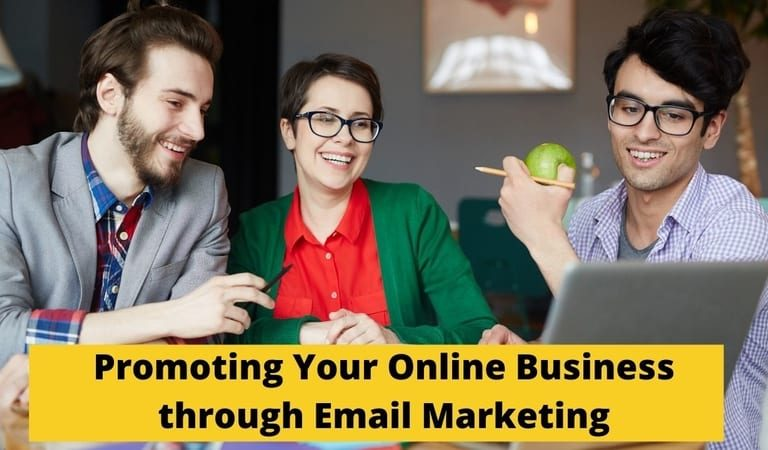 Promoting Your Online Business through Email Marketing